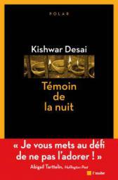 FdN-Desai-temoin de la nuit3_0